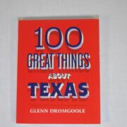 100 Great Things About Texas