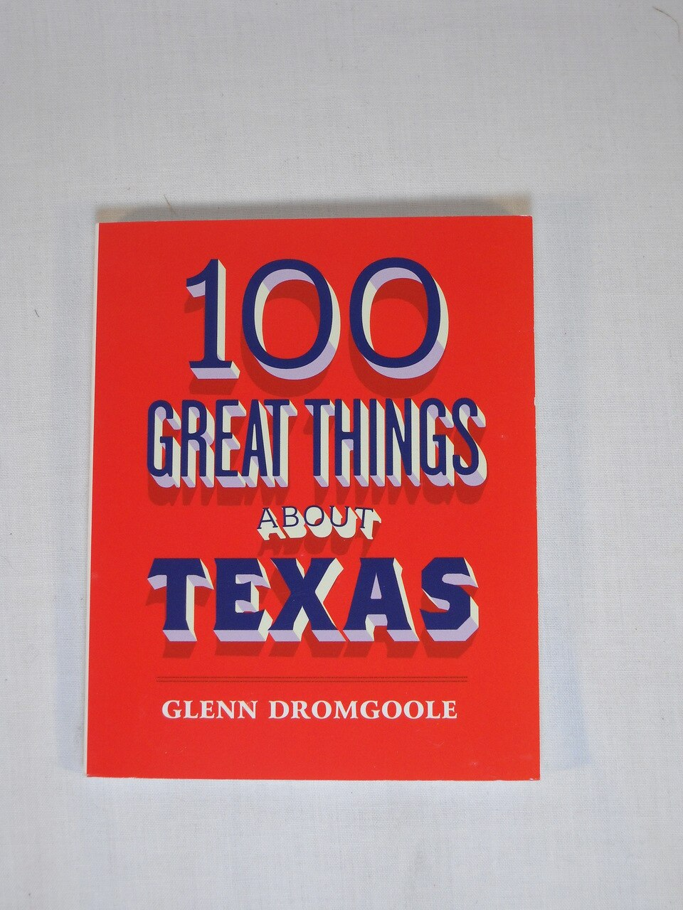 100 Great Things About Texas 1