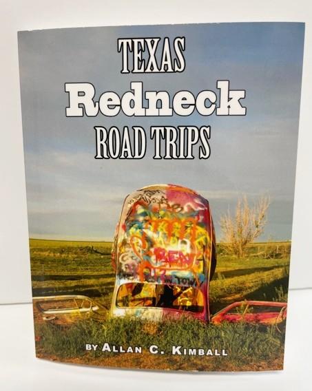 Texas Redneck Road Trip